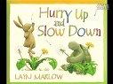 英文绘本 Hurry_Up_and_Slow_Down