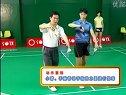 羽毛球视频教程(教学视频)陈伟华05
